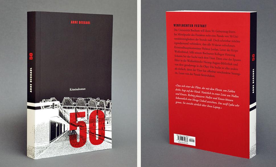 Buchumschlag Kriminalroman »50« von Arne Dessaul
